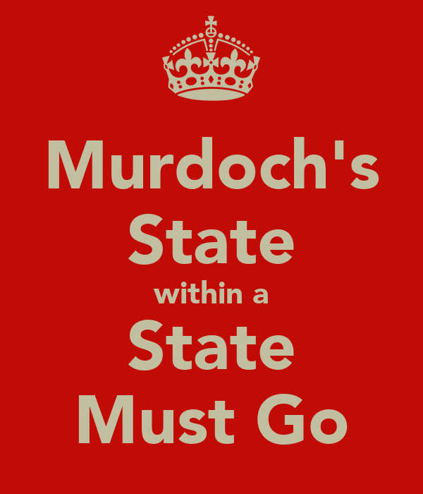 Murdoch's State within a State Must Go