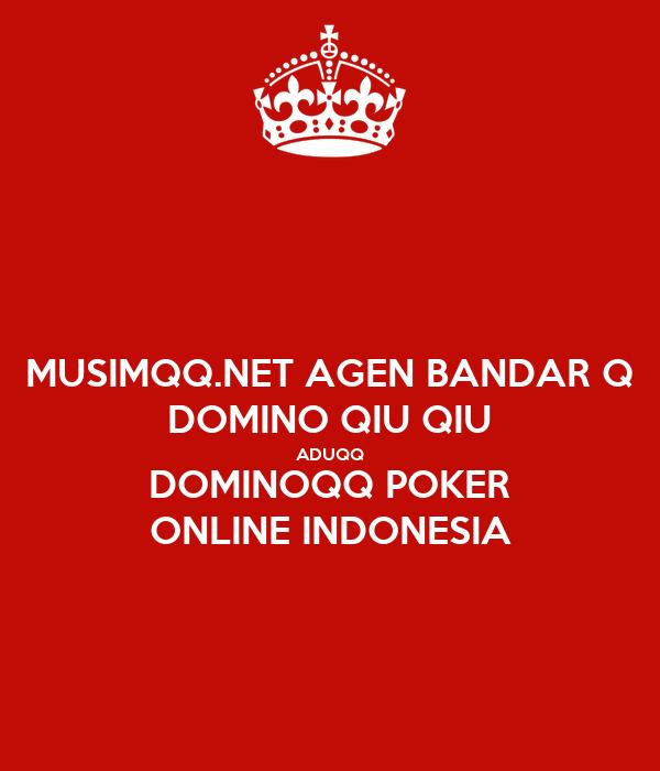 Musimqq Net Agen Bandar Q Domino Qiu Qiu Aduqq Dominoqq Poker Online Indonesia Poster Nadyalangit Keep Calm O Matic