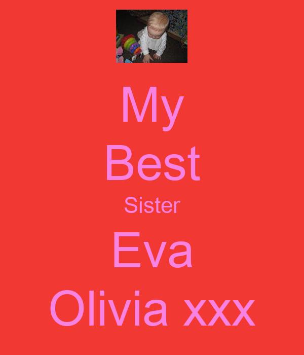 My Best Sister Eva Olivia xxx