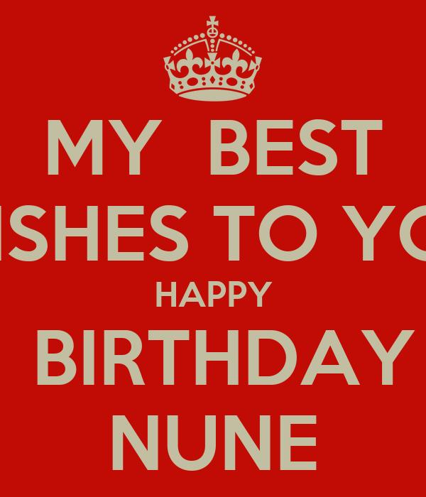 My Best Wishes To You Happy Birthday Nune Poster Happy Birthday My Best Wishes For You