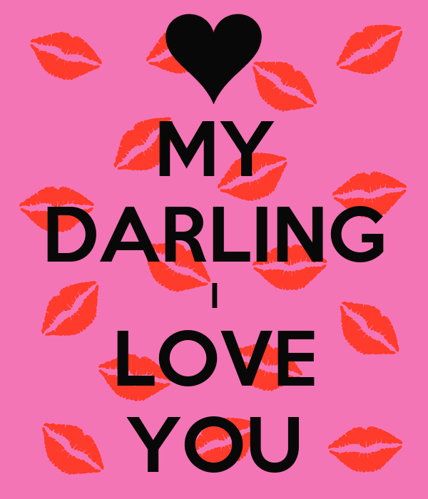 my darling i love you poster kristyna keep calm o matic