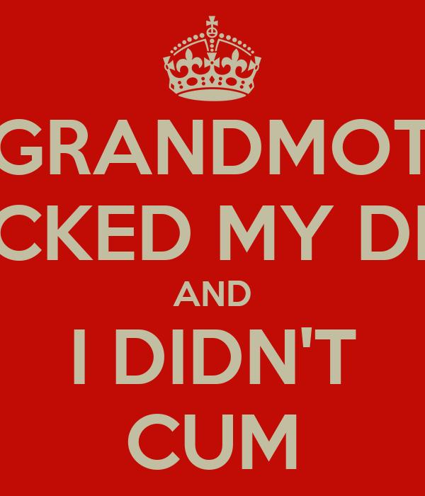 My grandmother sucked my cock