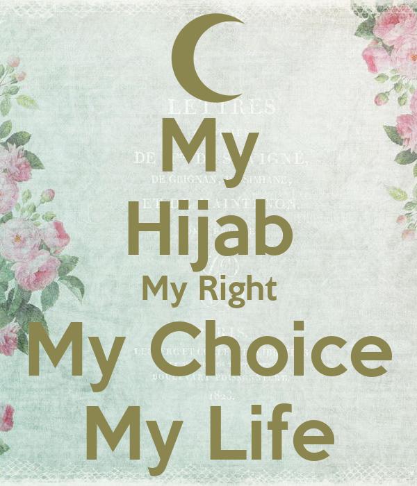 My Hijab My Right My Choice My Life