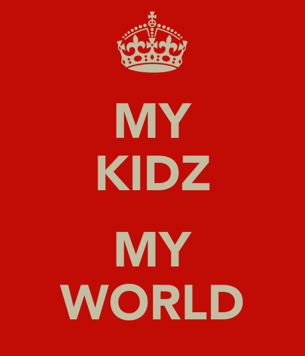 MY KIDZ  MY WORLD