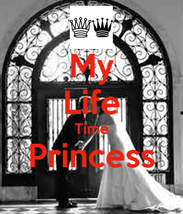 My Life Time Princess