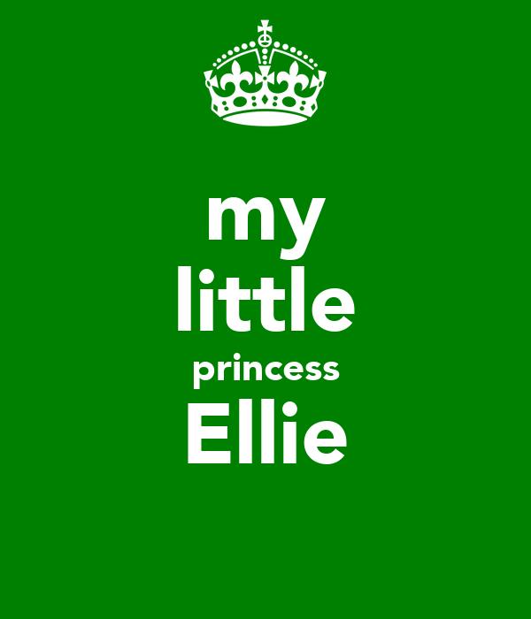 my little princess Ellie