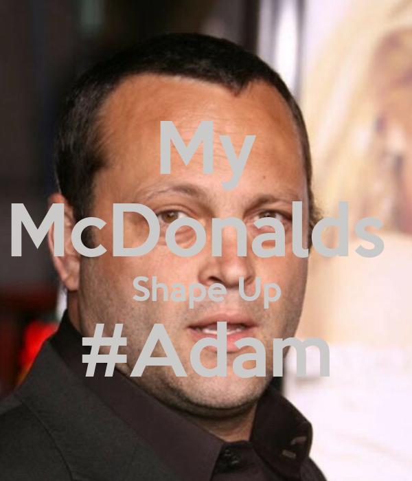 My McDonalds  Shape Up #Adam