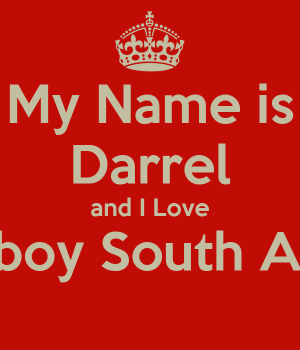My Name is Darrel and I Love Playboy South Africa