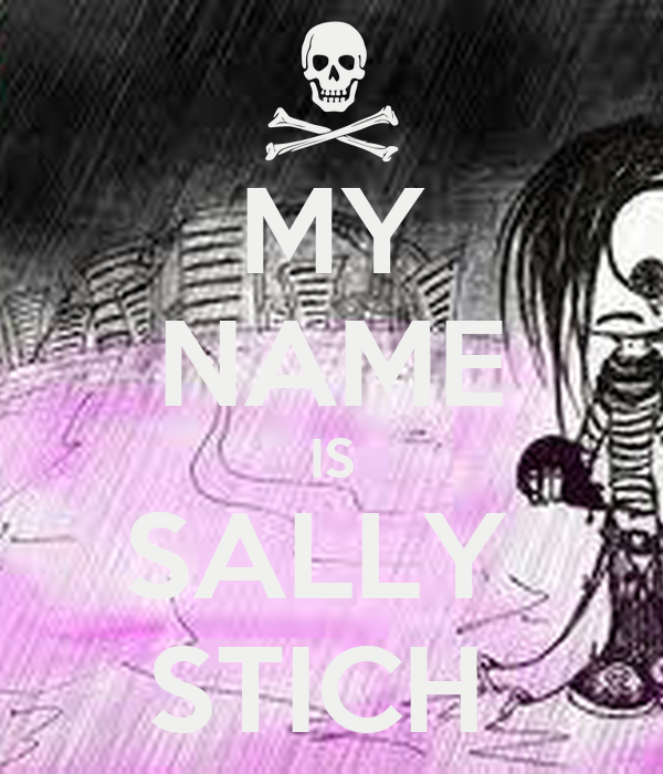 MY NAME IS SALLY  STICH