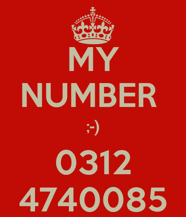 MY NUMBER  ;-) 0312 4740085
