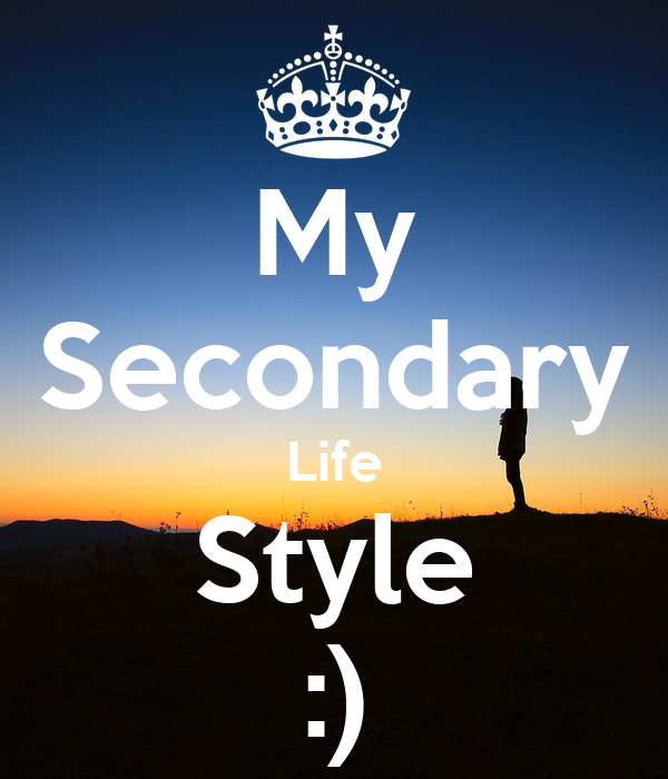 My Secondary Life Style :)