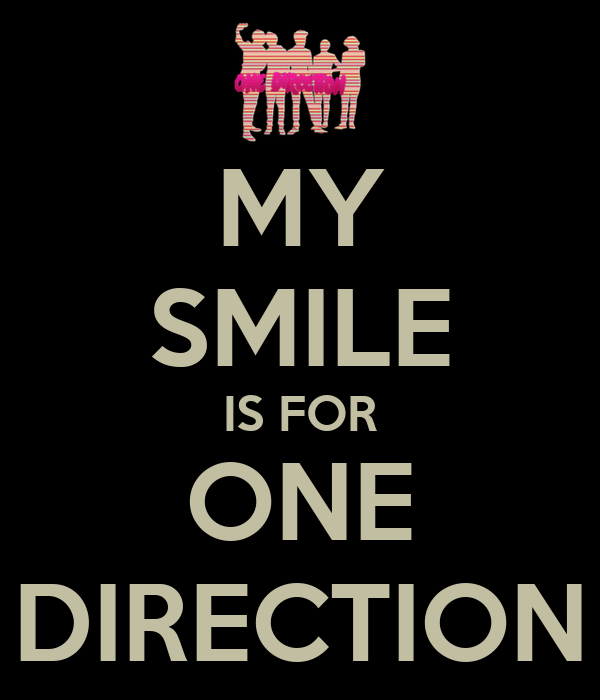 MY SMILE IS FOR ONE DIRECTION