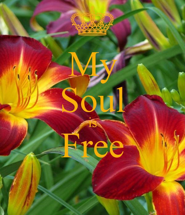 My Soul is Free