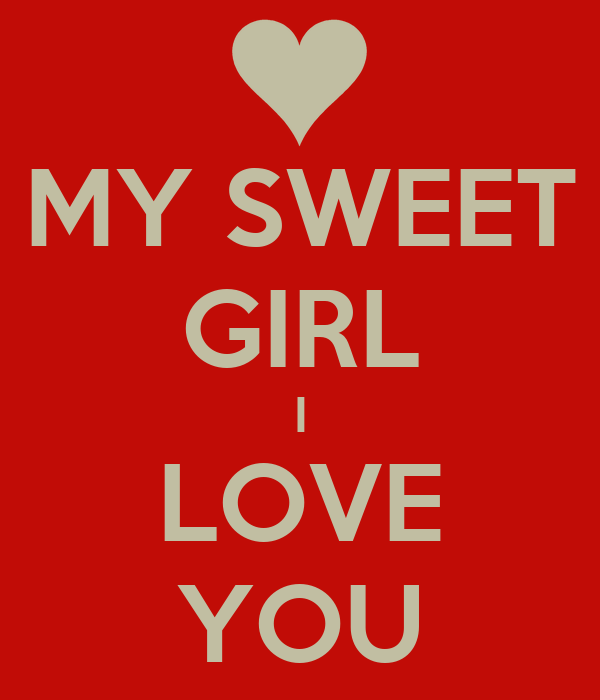 you are sweet girl