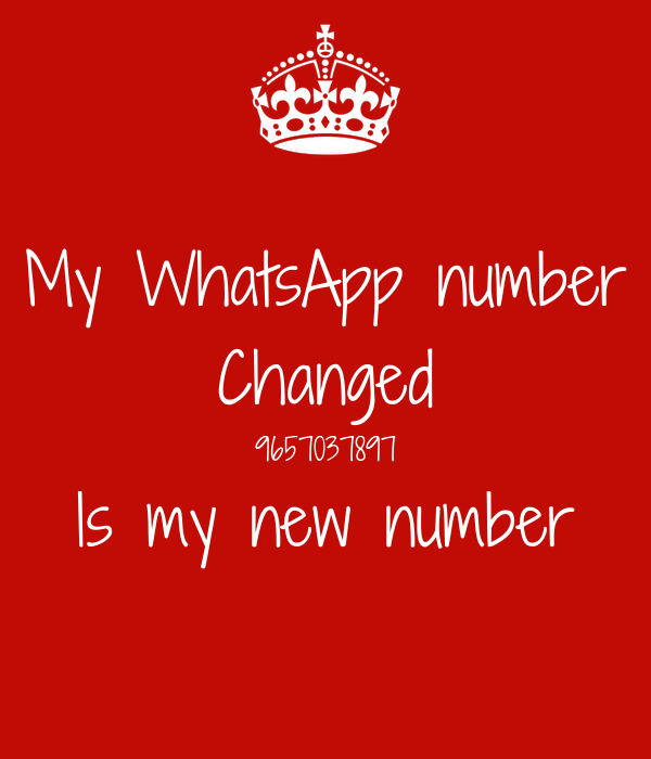 My WhatsApp number Changed 9657037897 Is my new number