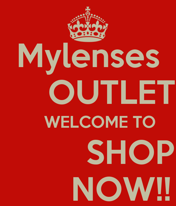 Mylenses      OUTLET      WELCOME TO          SHOP        NOW!!