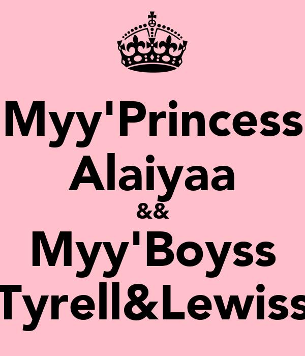 Myy'Princess Alaiyaa && Myy'Boyss Tyrell&Lewiss