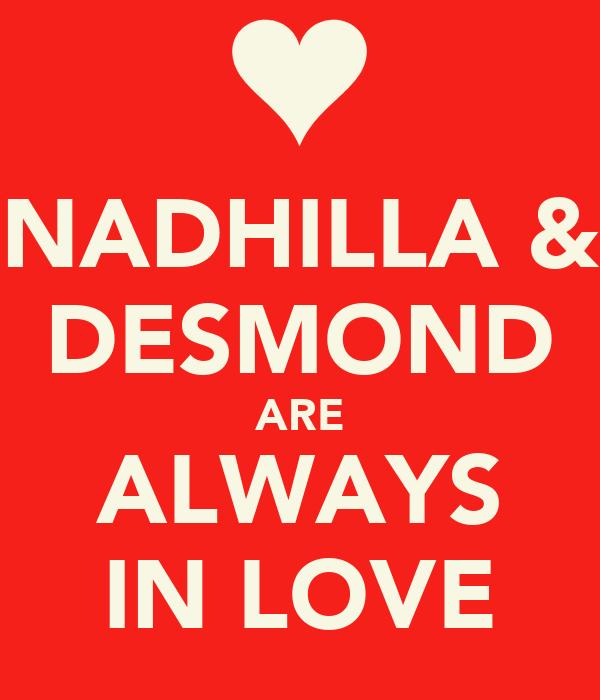 NADHILLA & DESMOND ARE ALWAYS IN LOVE
