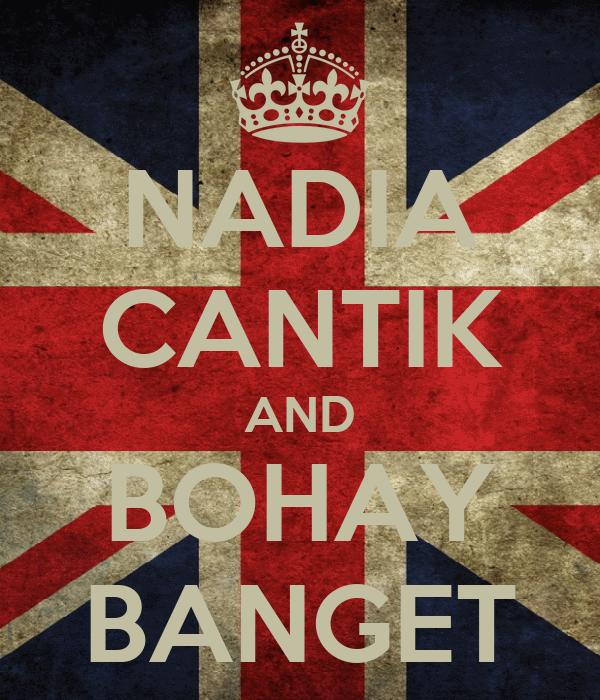 NADIA CANTIK AND BOHAY BANGET