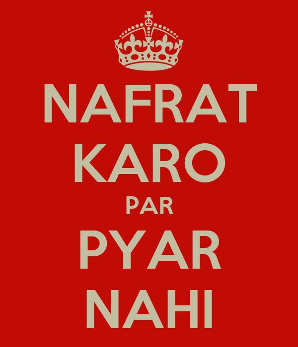 NAFRAT KARO PAR PYAR NAHI