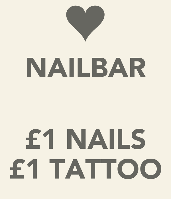 NAILBAR   £1 NAILS £1 TATTOO