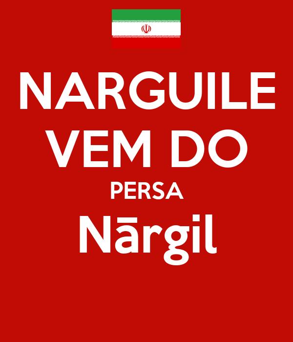 NARGUILE VEM DO PERSA Nārgil