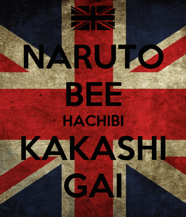 NARUTO BEE HACHIBI KAKASHI GAI