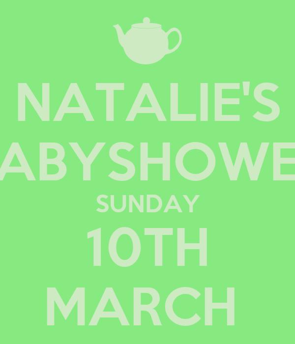 NATALIE'S BABYSHOWER SUNDAY 10TH MARCH
