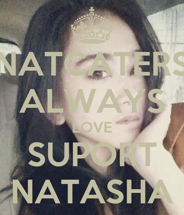 NATCATERS ALWAYS LOVE SUPORT NATASHA