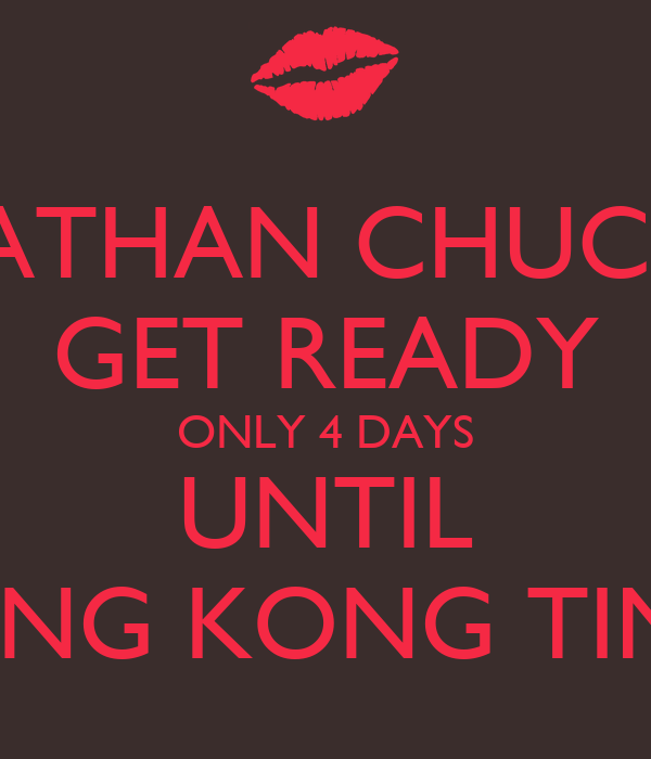 NATHAN CHUCKS GET READY ONLY 4 DAYS UNTIL KING KONG TIME
