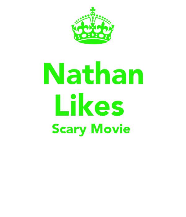 Nathan Likes  Scary Movie