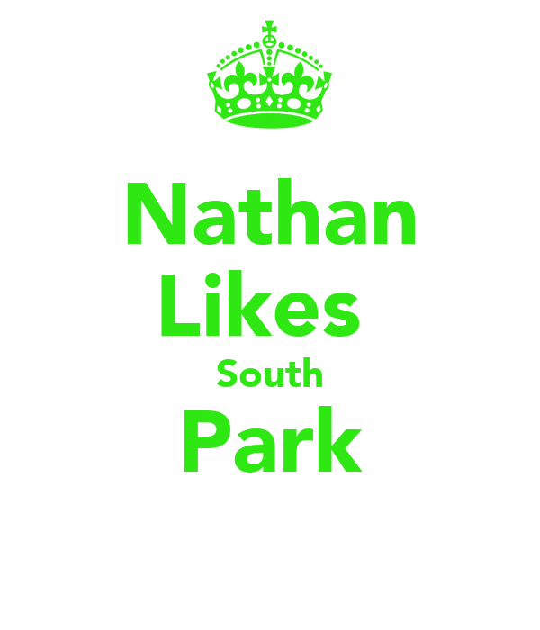 Nathan Likes  South Park