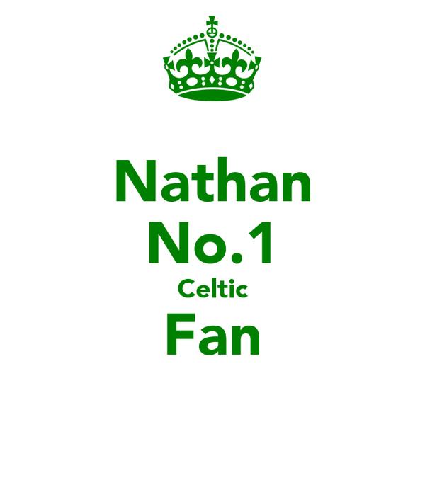 Nathan No.1 Celtic Fan