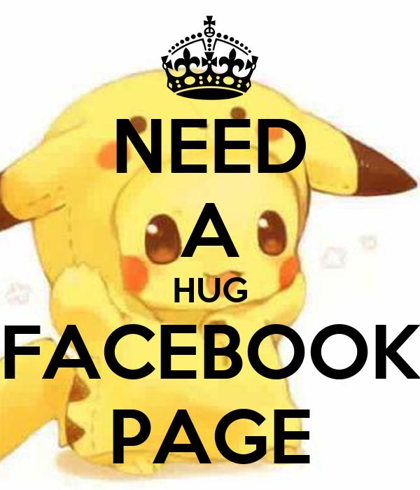 NEED A HUG FACEBOOK PAGE