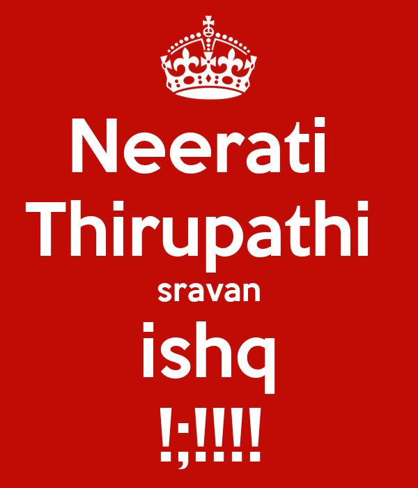 Neerati  Thirupathi  sravan ishq !;!!!!