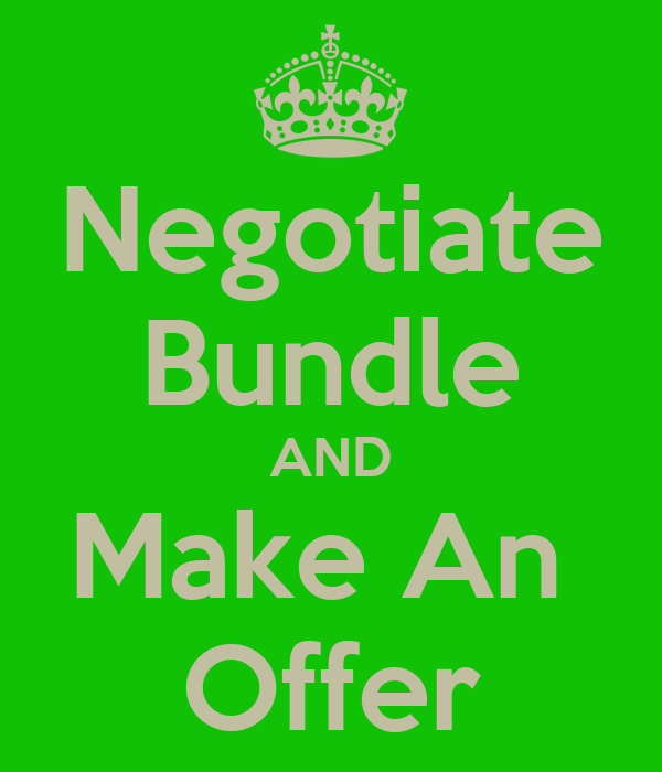 Negotiate Bundle AND Make An  Offer