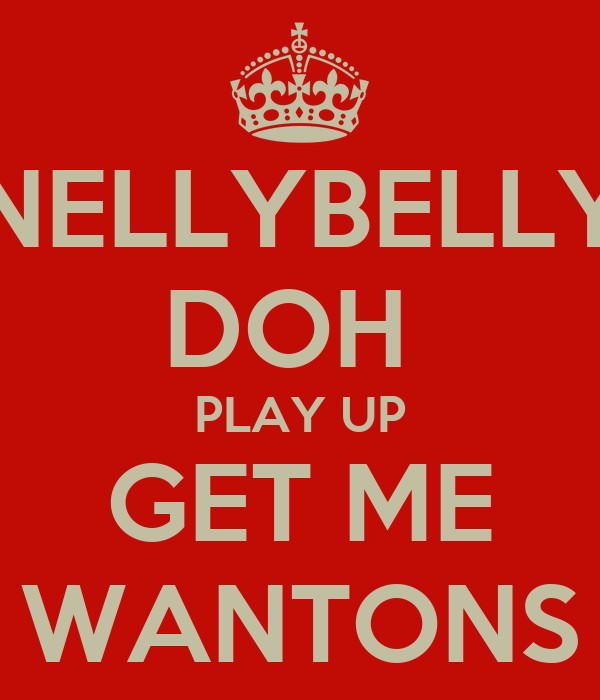 NELLYBELLY DOH  PLAY UP GET ME WANTONS