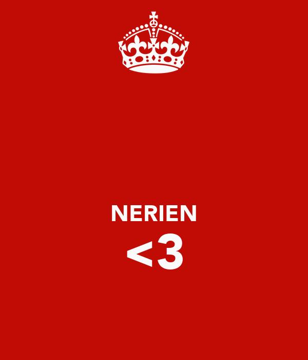 NERIEN <3