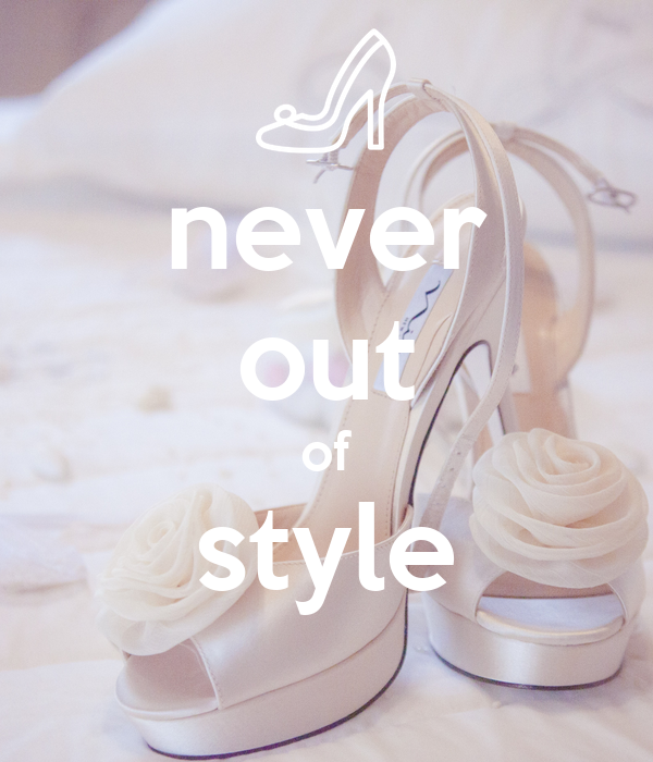 never out of style