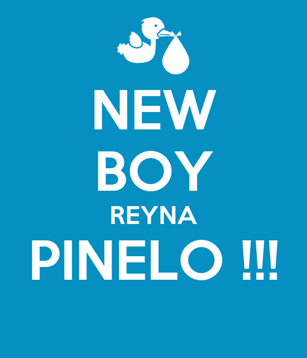 NEW BOY REYNA PINELO !!!