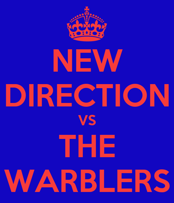 NEW DIRECTION VS THE WARBLERS