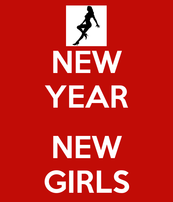 NEW YEAR  NEW GIRLS
