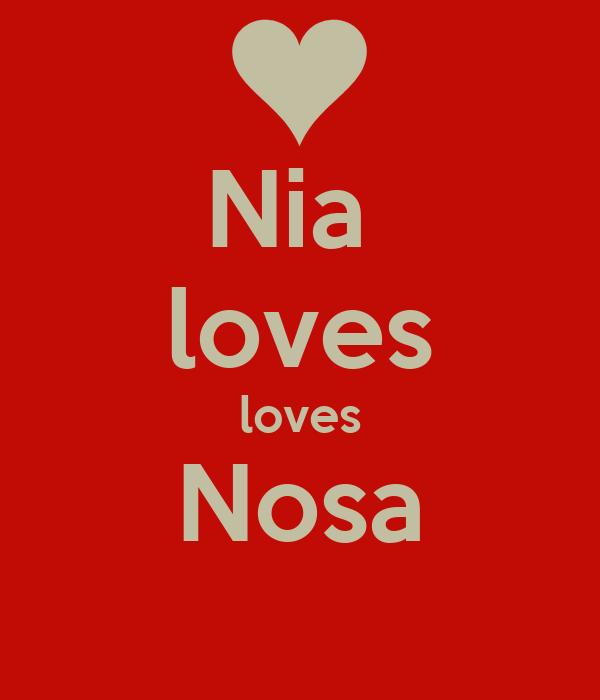 Nia  loves loves Nosa