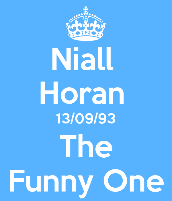 Niall  Horan  13/09/93 The Funny One