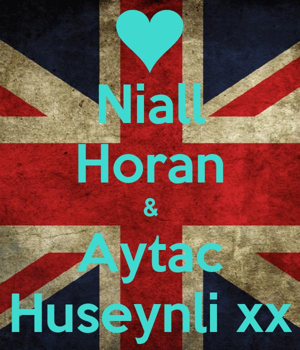 Niall Horan & Aytac Huseynli xx