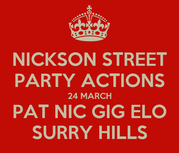 NICKSON STREET PARTY ACTIONS 24 MARCH PAT NIC GIG ELO SURRY HILLS
