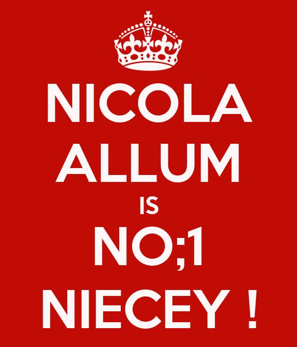NICOLA ALLUM IS NO;1 NIECEY !