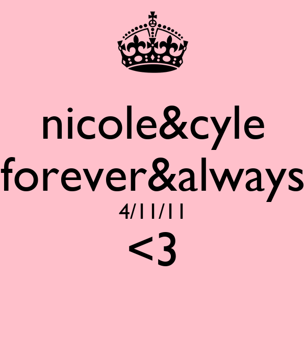 nicole&cyle forever&always 4/11/11 <3