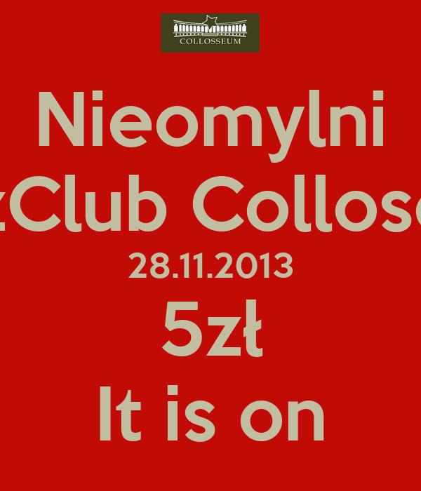 Nieomylni JazzClub Colloseum 28.11.2013 5zł It is on