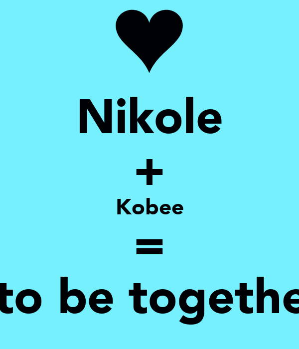 Nikole + Kobee = Meant to be together again